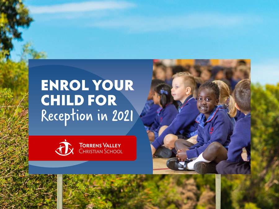 Signage in bush with words 'Enrol your child for Reception 2021'